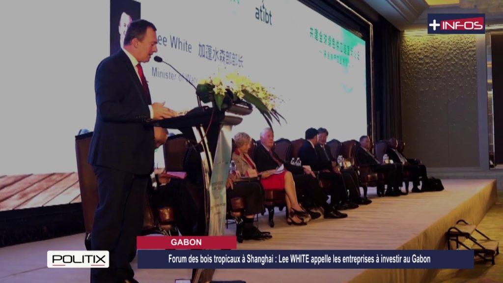Forum des bois tropicaux à Shanghai :  Lee WHITE appelle les entreprises à investir au Gabon
