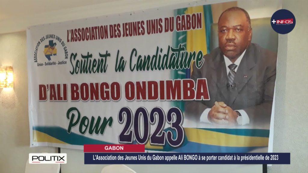 """L'Association """"les Jeunes Unis du Gabon"""" appelle Ali BONGO à se porter candidat en 2023"""